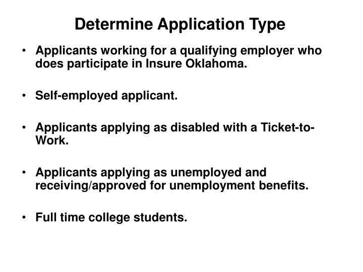 Determine Application Type