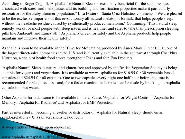 According to Roger Coghill, 'Asphalia for Natural Sleep' is extremely beneficial for the sleeplessne...