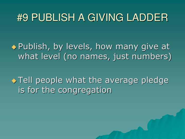 #9 PUBLISH A GIVING LADDER