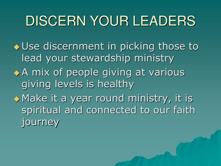 DISCERN YOUR LEADERS