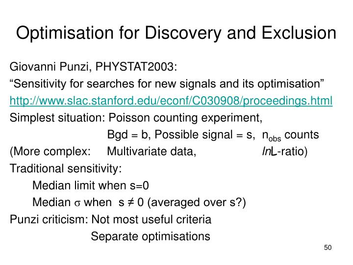 Optimisation for Discovery and Exclusion