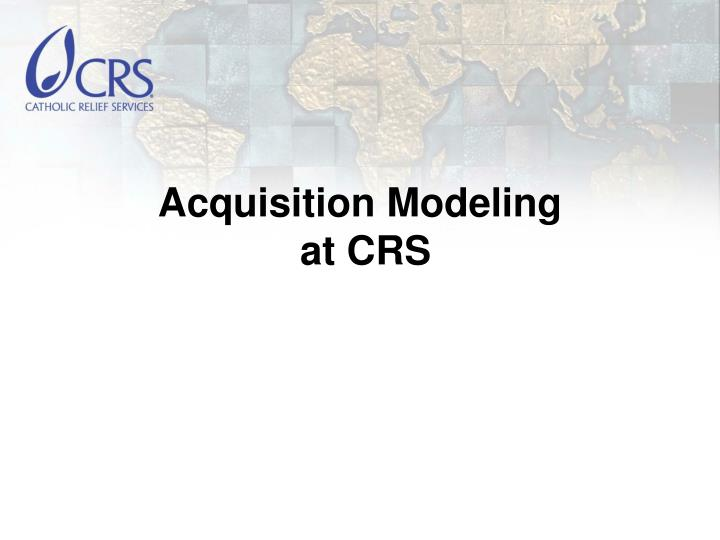 Acquisition Modeling
