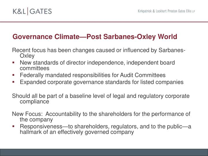 Governance Climate—Post Sarbanes-Oxley World