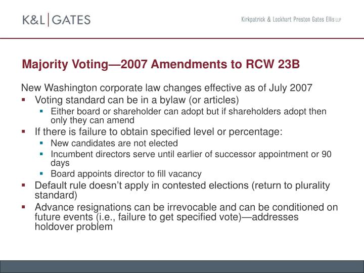Majority Voting—2007 Amendments to RCW 23B