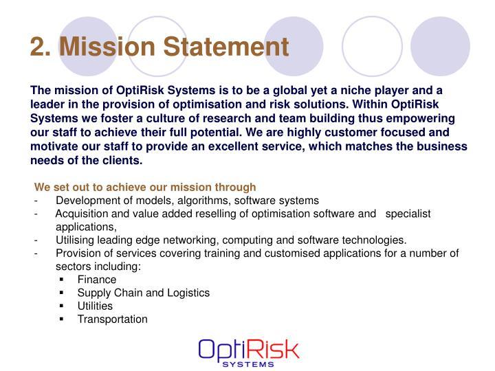 2. Mission Statement