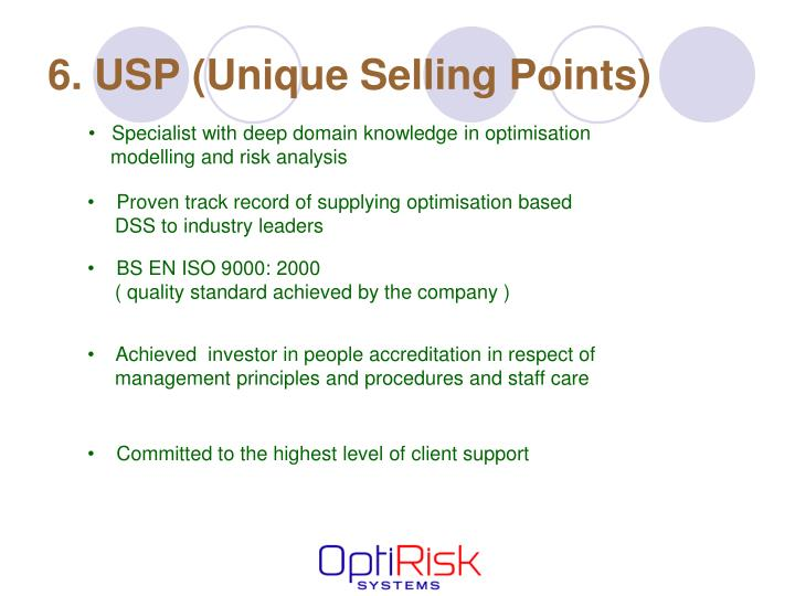 6. USP (Unique Selling Points)