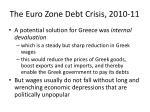 the euro zone debt crisis 2010 118
