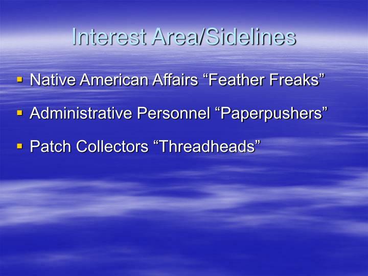 Interest Area/Sidelines