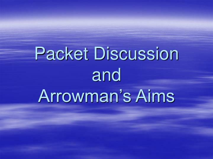 Packet Discussion