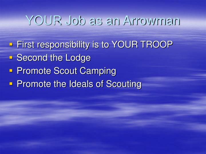 YOUR Job as an Arrowman