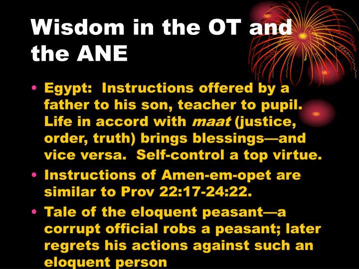 Wisdom in the OT and the ANE