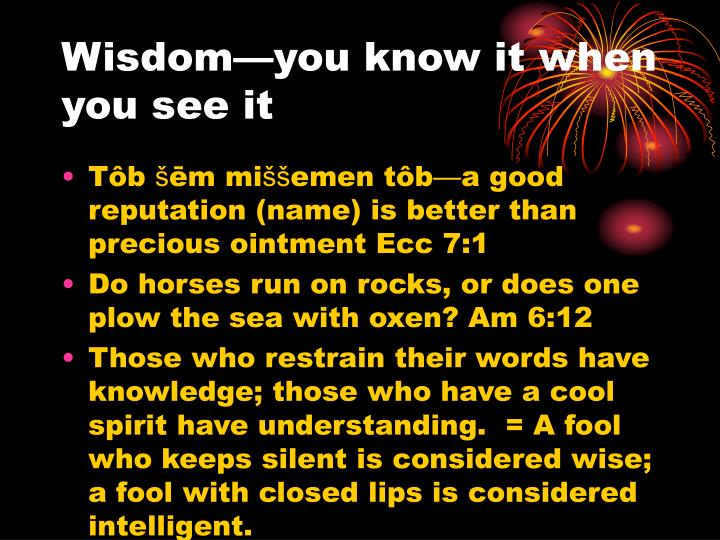 Wisdom—you know it when you see it