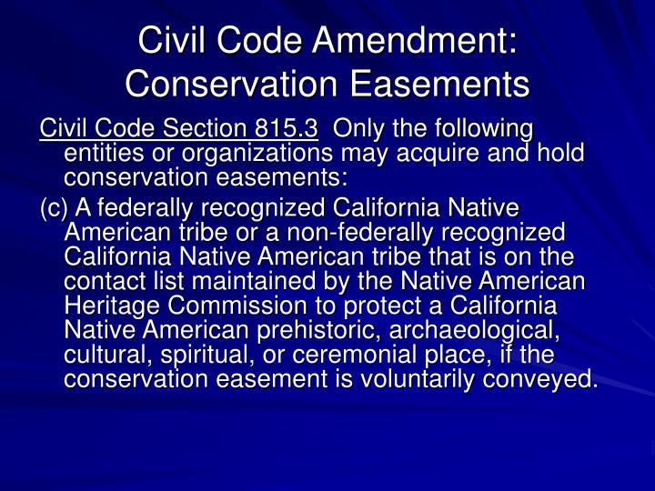 Civil Code Amendment: Conservation Easements