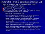 nahc s sb 18 tribal consultation contact list