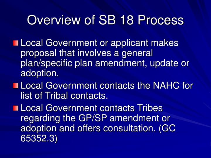 Overview of SB 18 Process