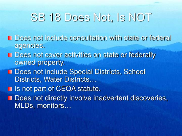 SB 18 Does Not, Is NOT