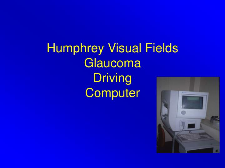 Humphrey Visual Fields