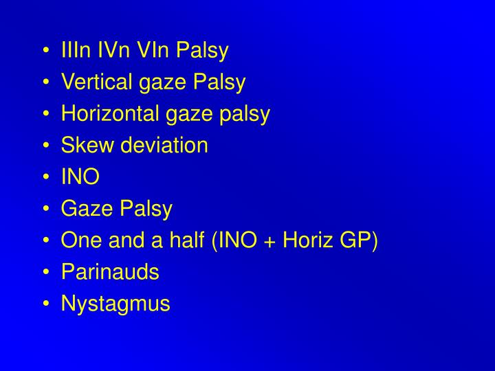 IIIn IVn VIn Palsy