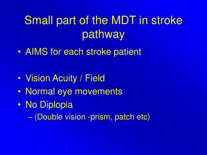 Small part of the MDT in stroke pathway