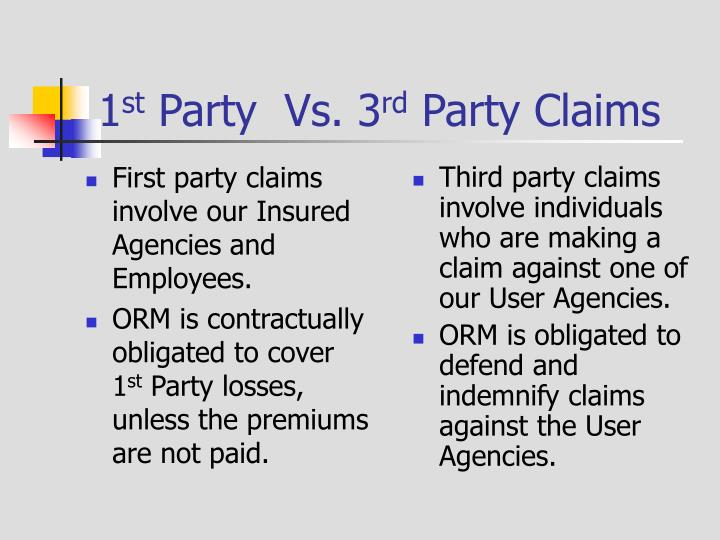 First party claims involve our Insured Agencies and Employees.