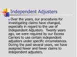 independent adjusters
