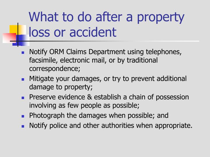 What to do after a property loss or accident