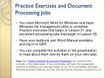 practice exercises and document processing jobs