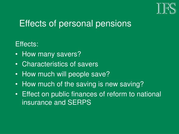 Effects of personal pensions
