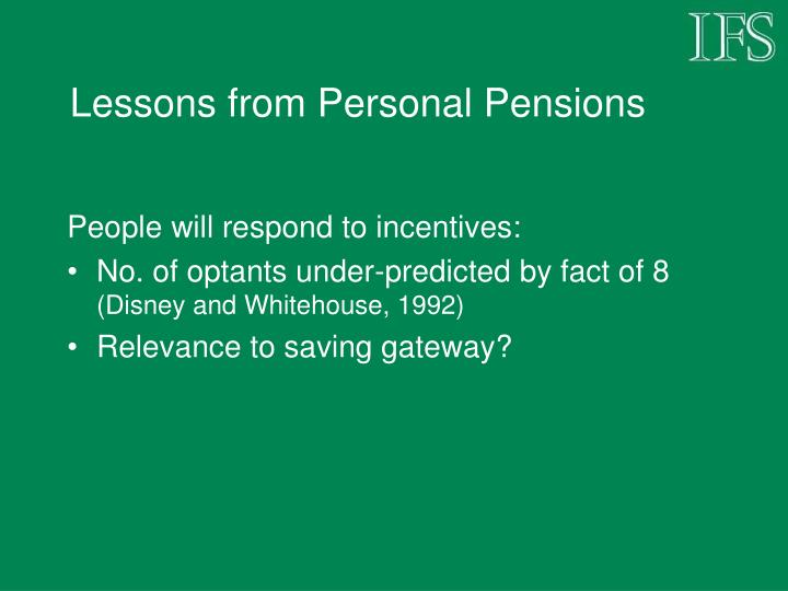 Lessons from Personal Pensions