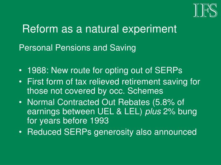 Reform as a natural experiment