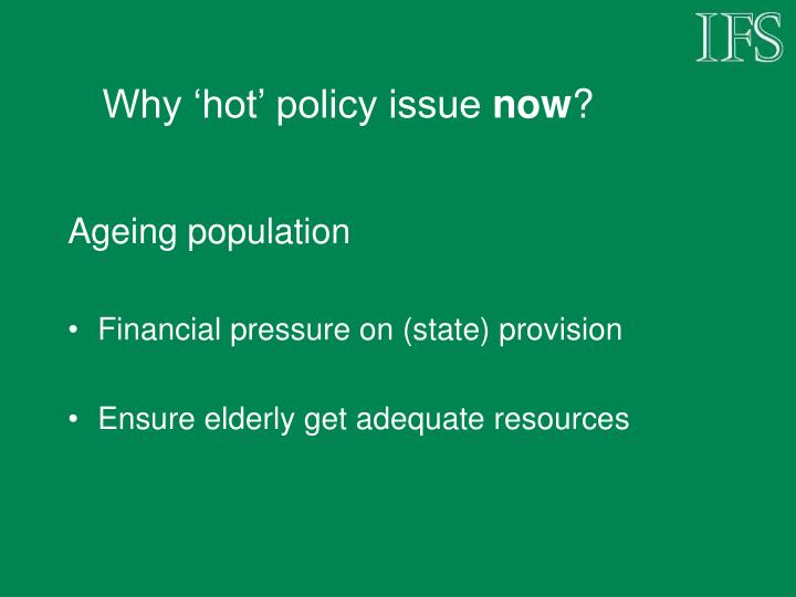 Why 'hot' policy issue