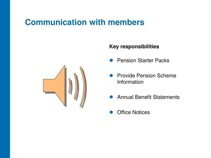 Communication with members