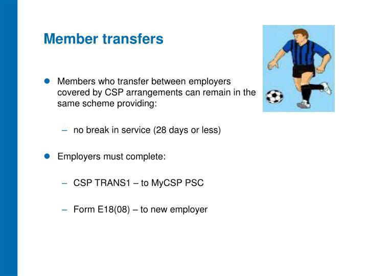 Member transfers