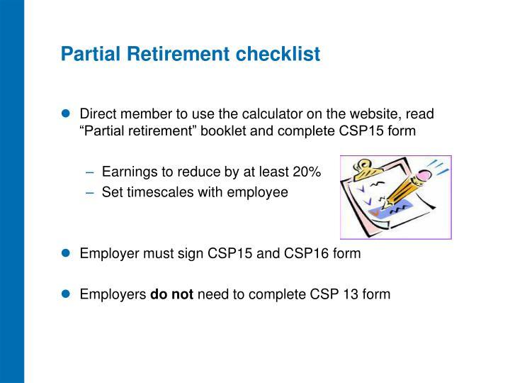 Partial Retirement checklist