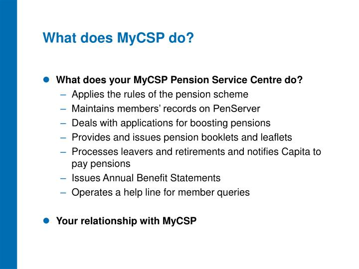 What does MyCSP do?