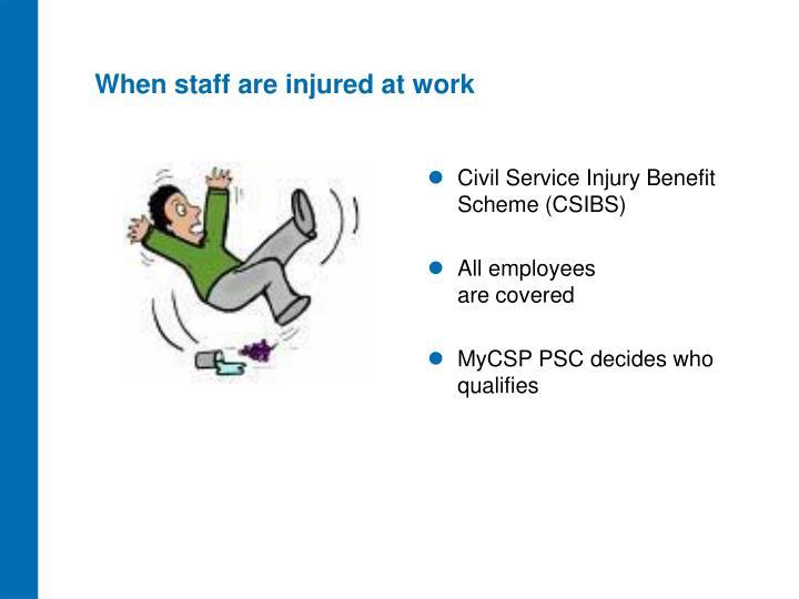 When staff are injured at work