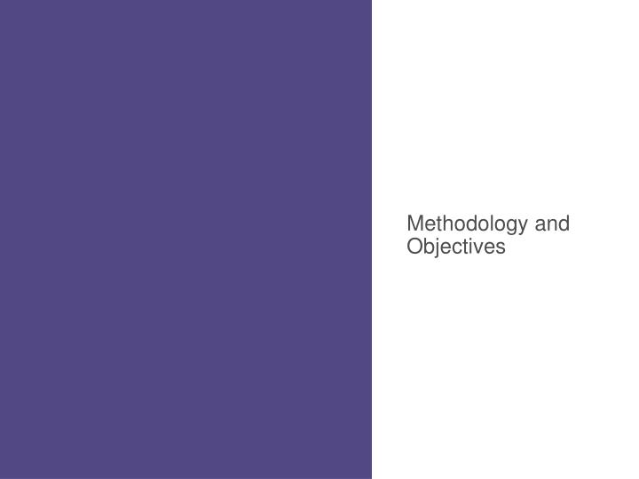 Methodology and Objectives