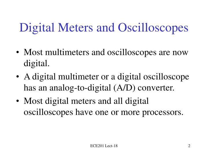 Digital Meters and Oscilloscopes