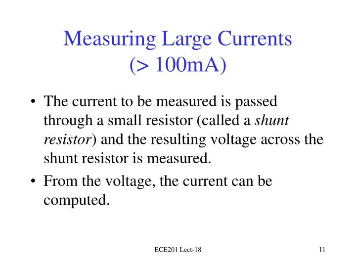 Measuring Large Currents