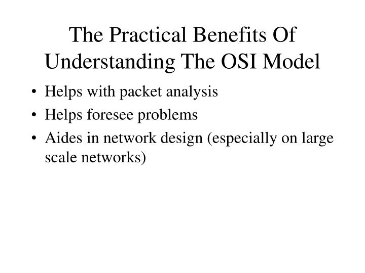 The Practical Benefits Of  Understanding The OSI Model