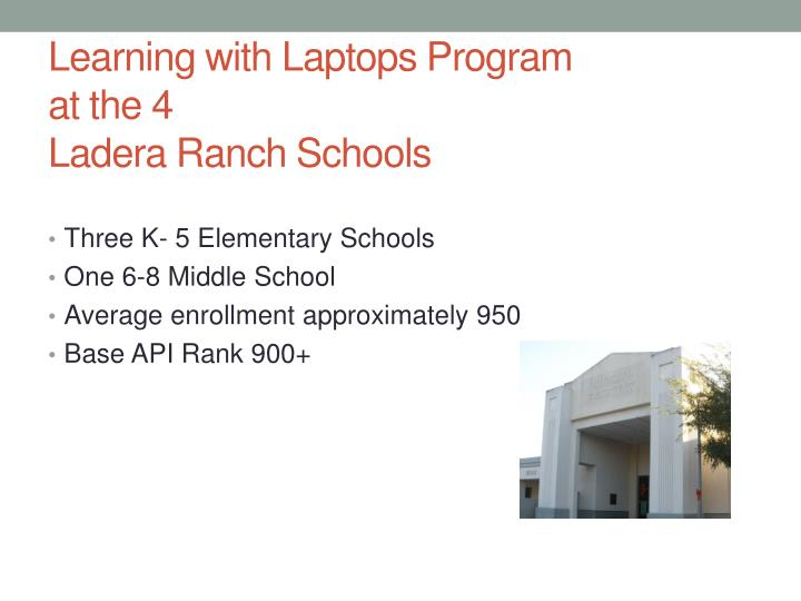 Learning with laptops program at the 4 ladera ranch schools