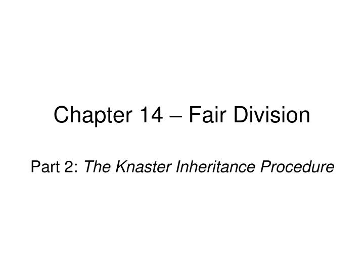 Chapter 14 fair division