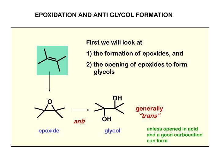 EPOXIDATION AND ANTI GLYCOL FORMATION