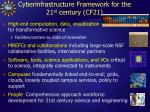 cyberinfrastructure framework for the 21 st century cf21