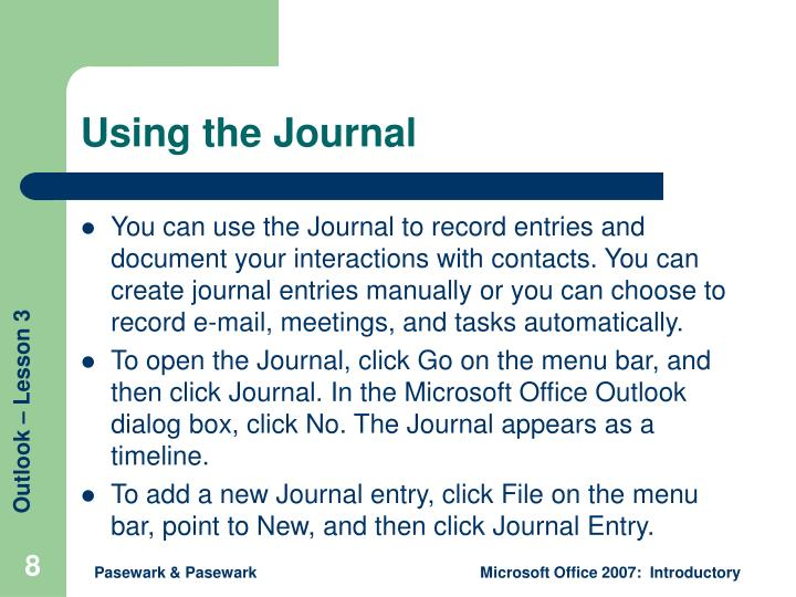 Using the Journal