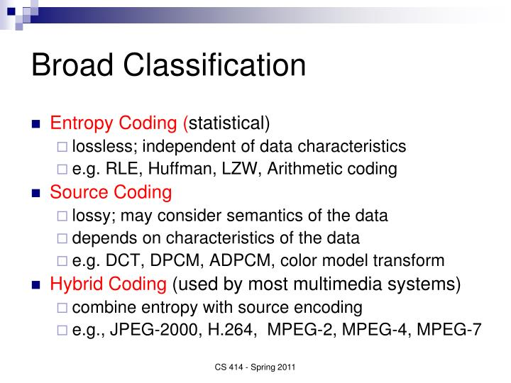 Broad Classification
