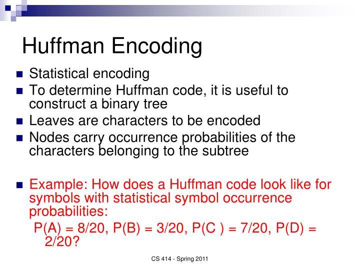 Huffman Encoding