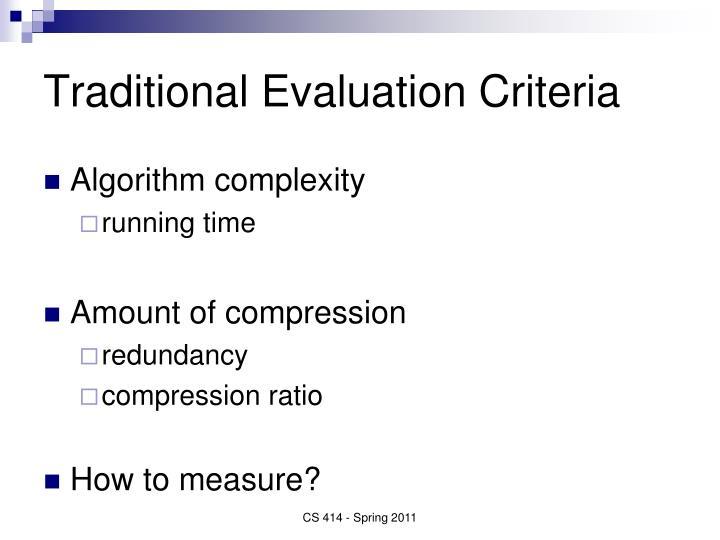 Traditional Evaluation Criteria