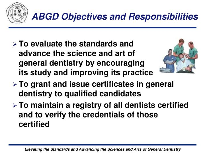 ABGD Objectives and Responsibilities