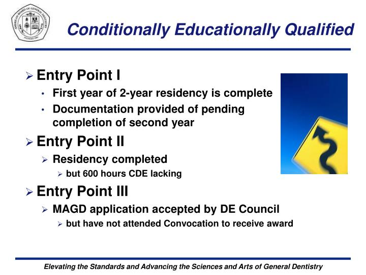 Conditionally Educationally Qualified